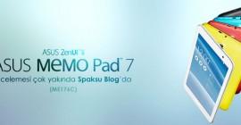 Asus MeMO Pad 7 (ME176C) incelemesi yakında spaksu'da